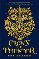 Crown of Thunder (Beasts Made of Night #2)