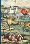 Taking to the Air: Illustrated History