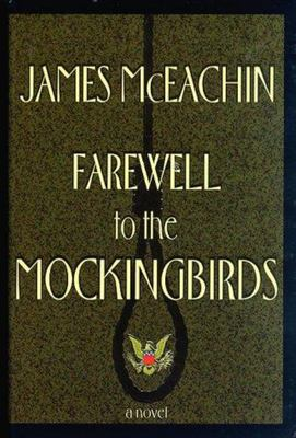 Farewell to the Mockingbirds - SIGNED