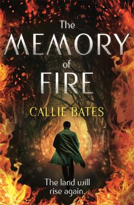 The Memory of Fire (The Waking Land #2)