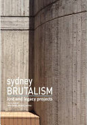 Sydney Brutalism - Lost and Legacy Projects