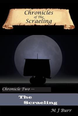 Chronicles of the Scraeling Chronicle Two (Trilogy)