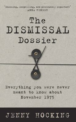 Dismissal Dossier, the Everything You Were Never Meant to Know