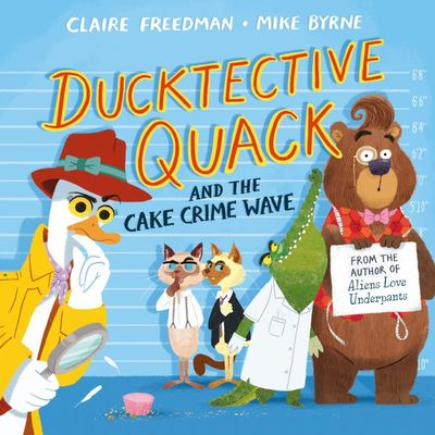 Ducktective Quack and the Cake Crimewave