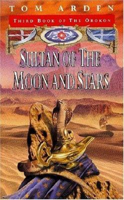 Sultan of the Moon and Stars