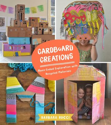 Cardboard Creations - Open-Ended Explorations with Recycled Materials