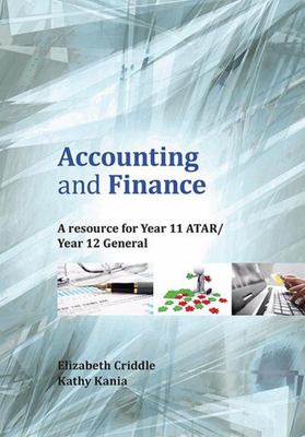 Accounting and Finance : A Resource for Year 11 ATAR/ Year 12 General - Cengage