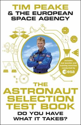 The Astronaut Selection Test Book - Do You Have What It Takes?