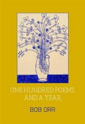 ONE HUNDRED POEMS AND A YEAR