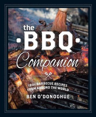 The BBQ Companion - Incredible Recipes from Around the World