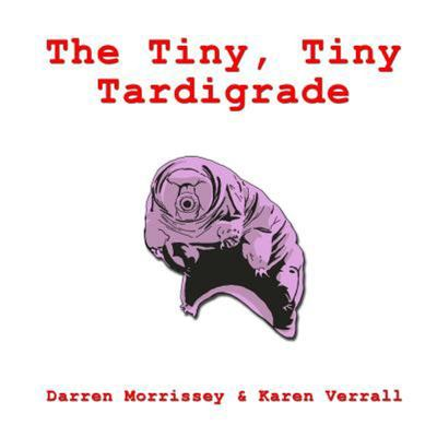 The Tiny, Tiny Tardigrade