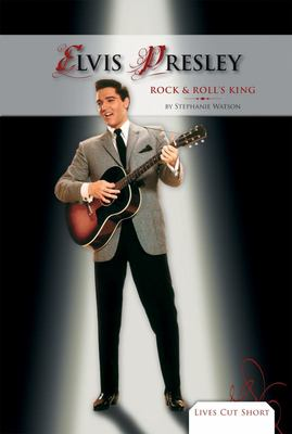 Elvis Presley - Rock and Roll's King