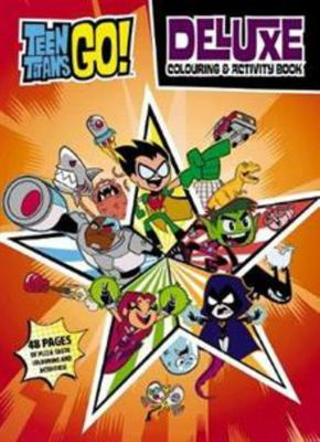 DC Teen Titans Go! Deluxe Colouring and Activity