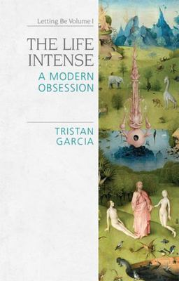 The Life Intense - A Modern Obsession