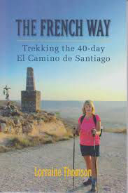 The French Way: Trekking the 40-Day El Camino de Santiago