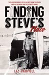 Finding Steve's Place - The Adventurous Life of a Boy from the Bush and His Search for the Perfect Wave