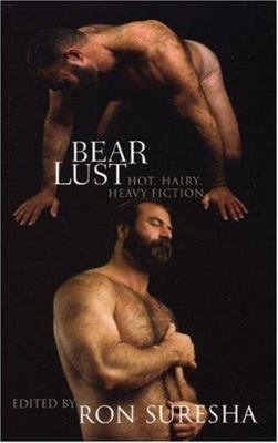 Bear Lust - Hot, Hairy, Heavy Fiction