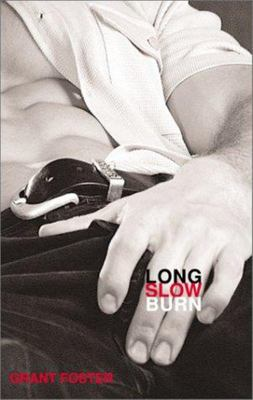Long, Slow Burn - Masterful Gay Erotica