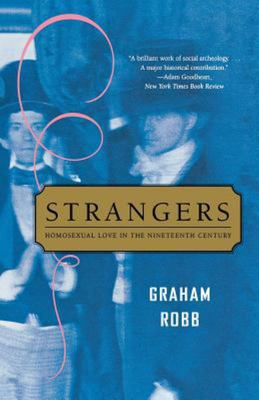 Strangers - Homosexual Love in the Nineteenth Century
