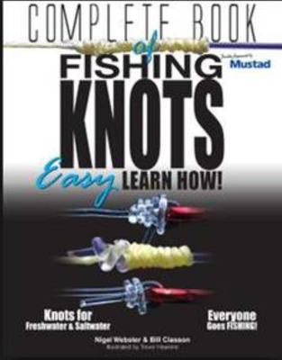 Fishing Knots Your complete guide easy learn how