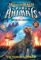 Broken Ground (Spirit Animals Fall of the Beasts #2)