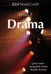 ESA Drama Level 2 Study Guide