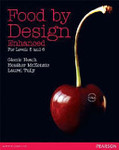 Food By Design Enhanced for Levels 5 & 6