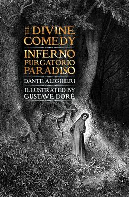 The Divine Comedy - Inferno, Purgatorio, Paradiso