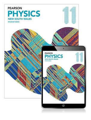 Pearson Physics 11 New South Wales Student Book with Reader+