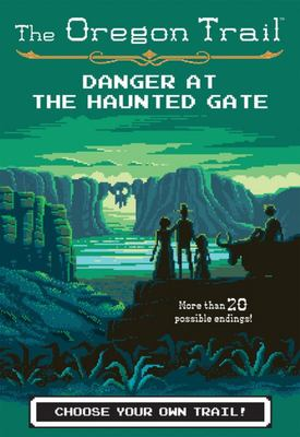 The Danger at the Haunted Gate