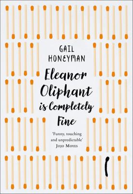Eleanor Oliphant Is Completely Fine ( Gift Edition )