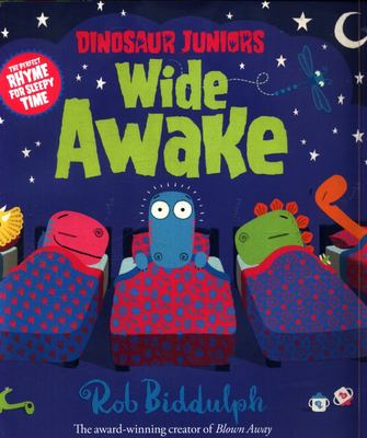 Wide Awake (Dinosaur Juniors #3)