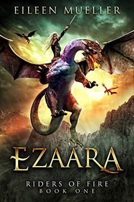 Ezaara (Riders of Fire #1)