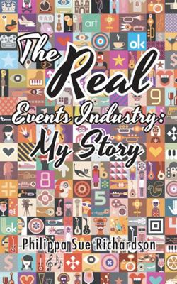 The Real Events Industry - My Story