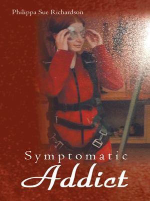 Symptomatic Addict