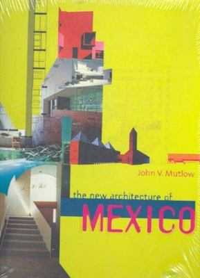 New Architecture of Mexico