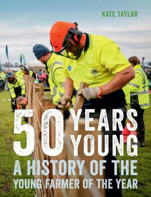 50 Years Young - A History of the Young Farmer of the Year