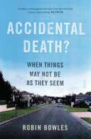 Accidental Death?: When things aren't as they seem