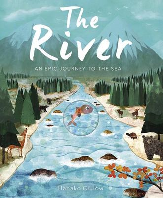 The River The River - An Epic Journey to the Sea