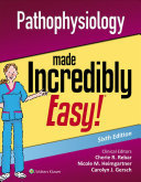 Pathophysiology Made Incredible Easy!