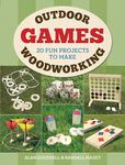Outdoor Woodworking Games - 20 Fun Projects to Make