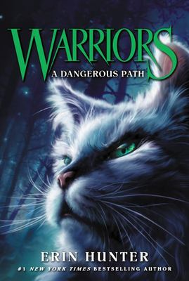 A Dangerous Path (Warriors Series 1: The Prophecies Begin #5)
