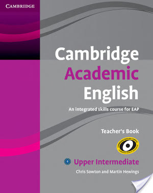 Cambridge Academic English Upper-Intermediate Teacher Book B2