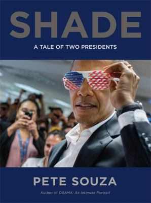 Shade - A Tale of Two Presidents