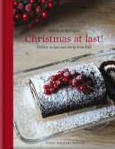 Christmas at Last! - Recipes and Tales for Celebration Days