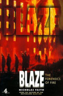 Blaze : The Forensics of Fire