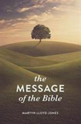 The Message of the Bible Tract