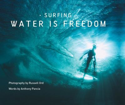 Surfing - Water Is Freedom