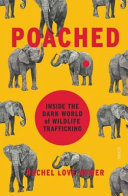 Poached - Inside the Dark World of Wildlife Trafficking