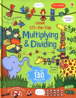 Multiplying and Dividing (Usborne Lift-the-Flap Board Book)